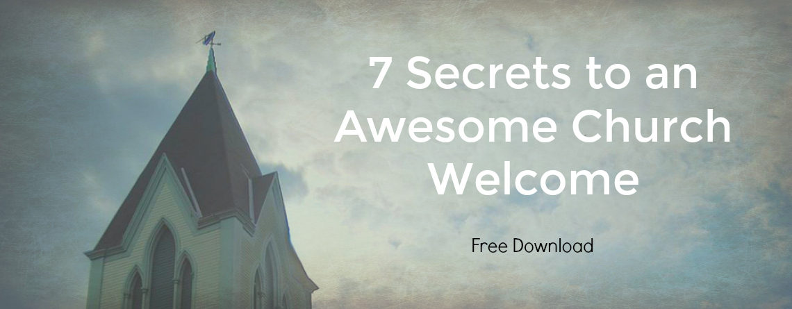 7 Secrets to Great Church Hospitality